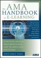 Cover image for The AMA handbook of e-learning : effective design, implementation, and technology solutions