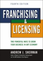 Cover image for Franchising and licensing : two powerful ways to grow your business in any economy