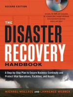 Cover image for The disaster recovery handbook : a step-by-step plan to ensure business continuity and protect vital operations, facilities, and assets