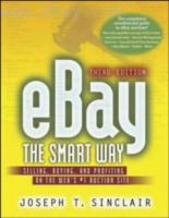 Cover image for eBay the smart way : selling, buying, and profiting on the web's #1 auction site