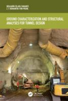 Cover image for Ground Characterization and Structural Analyses for Tunnel Design