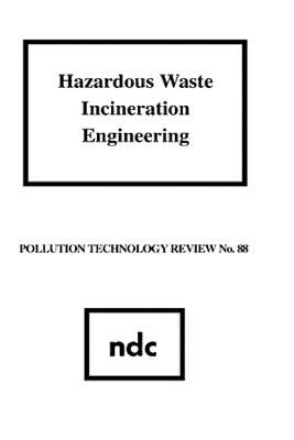 Cover image for Hazardous wastes incineration engineering