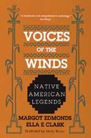 Cover image for Voices of the winds : native American legends