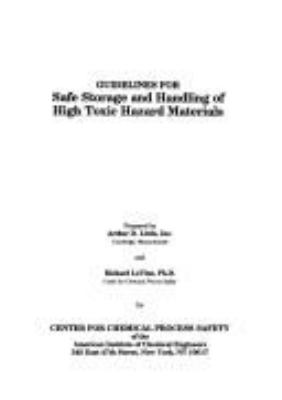 Cover image for Guidelines for safe storage and handling of high toxic hazard materials