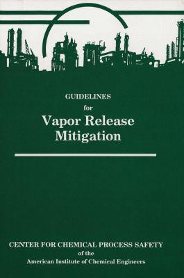 Cover image for Guidelines for vapor release mitigation