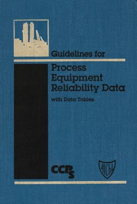Cover image for Guidelines for process equipment reliability data with data tables