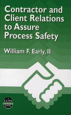 Cover image for Contractor and client relations to assure process safety
