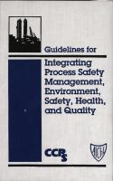Cover image for Guidelines for process safety management, environment, safety, health, and quality