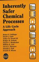 Cover image for Inherently safer chemical processes : a life cycle approach
