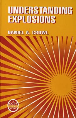 Cover image for Understanding explosions