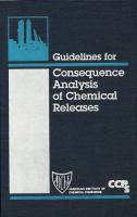 Cover image for Guidelines for consequence analysis of chemical releases