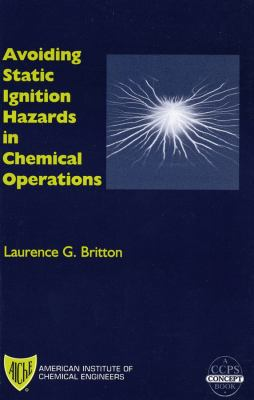 Cover image for Avoiding static ignition hazards in chemical operations