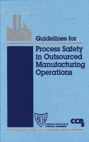 Cover image for Guidelines for : process safety in outsourced manufacturing operations