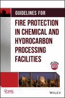 Cover image for Guidelines for fire protection in chemical, petrochemical, and hydrocarbon processing facilities