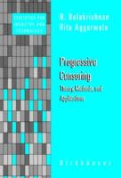Cover image for Progressive censoring : theory, methods, and applications