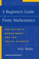 Cover image for A beginner's guide to finite mathematics : for business, management, and the social sciences