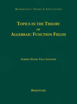 Cover image for Topics in the theory of algebraic function fields