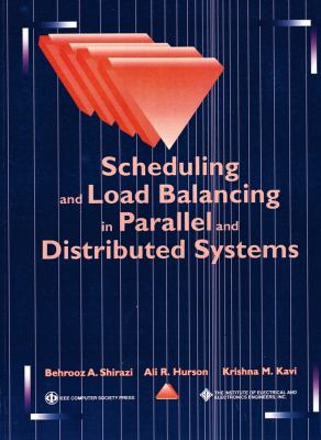 Cover image for Scheduling and load balancing in parallel and distributed systems