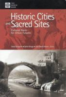 Cover image for Historic cities and sacred sites : cultural roots for urban futures