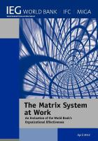 Cover image for The matrix system at work : an evaluation of the World Bank's organizational effectiveness.
