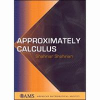 Cover image for Approximately calculus