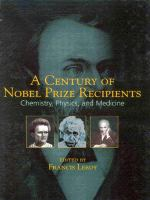 Cover image for A century of nobel prizes recipients :  chemistry, physics and medicine