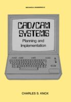 Cover image for CAD /CAM systems : planning and implementation