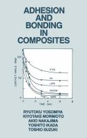 Cover image for Adhesion and bonding in composites