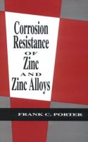 Cover image for Corrosion resistance of zinc and zinc alloys