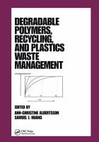Cover image for Degradable polymers, recycling, and plastics waste management