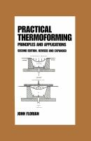 Cover image for Practical thermoforming : principles and applications