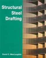 Cover image for Structural steel drafting