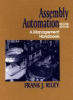 Cover image for Assembly automation : a management handbook