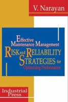 Cover image for Effective maintenance management : risk and reliability strategies for optimizing performance