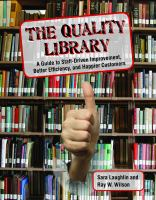 Cover image for The quality library : a guide to staff-driven improvement, better efficiency, and happier customers