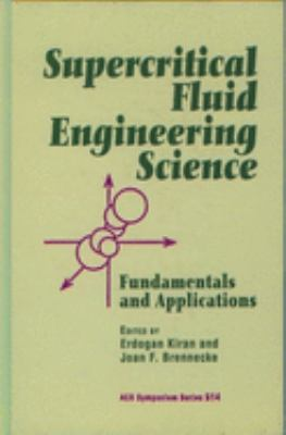 Cover image for Supercritical fluid engineering science : fundamentals and applications