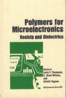Cover image for Polymers for microelectronics : resists and dielectrics