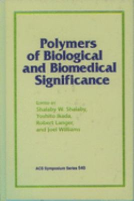 Cover image for Polymers of biological and biomedical significance