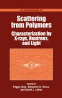 Cover image for Scattering from polymers : characterization by X-rays, neutrons, and light