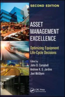 Cover image for Asset management excellence : optimizing equipment life-cycle decisions