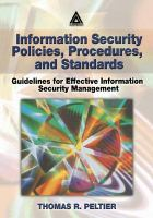 Cover image for Information security policies, procedures, and standards : guidelines for effective information security management
