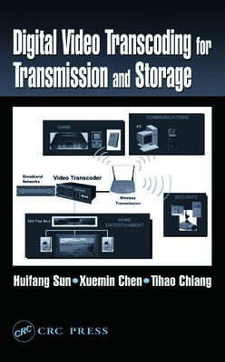 Cover image for Digital video transcoding for transmission and storage