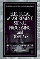 Cover image for Electrical measurement, signal processing, and displays