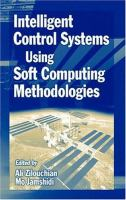 Cover image for Intelligent control systems using soft computing methodologies