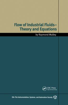Cover image for Flow of industrial fluids : theory and equations