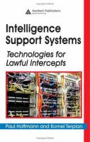 Cover image for Intelligence support systems :  technologies for lawful intercepts