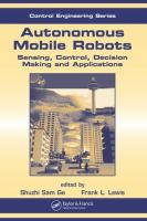 Cover image for Autonomous mobile robots : sensing, control, decision making and applications