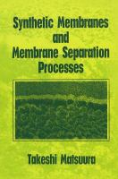 Cover image for Synthetic membranes and membrane separation processes