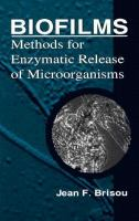 Cover image for Biofilms : methods for enzymatic release of microorganisms