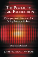 Cover image for The portal to lean production : principles and practices for doing more with less